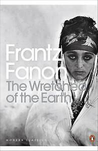 The-Wretched-of-the-Earth-Penguin-Modern-Classics-Frantz-Fanon