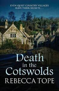 Death in the Cotswolds by Rebecca Tope Paperback 2016 - Bristol, United Kingdom - Death in the Cotswolds by Rebecca Tope Paperback 2016 - Bristol, United Kingdom