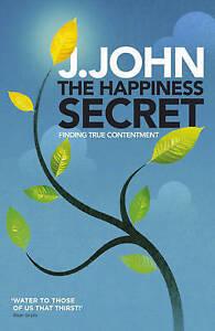 Happiness Secret, J. John