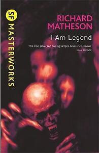 I-Am-Legend-S-F-MASTERWORKS-Very-Good-Condition-Book-Matheson-Richard-ISB