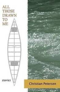 New, All Those Drawn to Me, Christian Petersen, Book