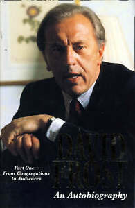 Very Good David Frost An Autobiography Part One From Congregations to Audien - Hereford, United Kingdom - Very Good David Frost An Autobiography Part One From Congregations to Audien - Hereford, United Kingdom