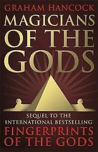 Magicians of the Gods: The Forgotten Wisdom of Earth's Lost-ExLibrary