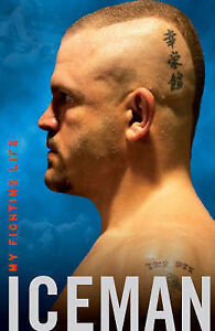 Iceman-My-Fighting-Life-Chuck-Liddell-Excellent-Book