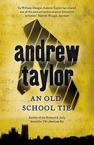 Taylor-Andrew-The-Old-School-Tie-William-Dougal-Series-Book