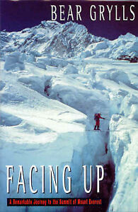 Facing-Up-A-Remarkable-Journey-to-the-Summit-Bear-Grylls-Used-Good-Book