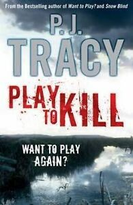"""""""Play to Kill"""" by P. J. Tracy - Large / Trade Paperback - 2010"""