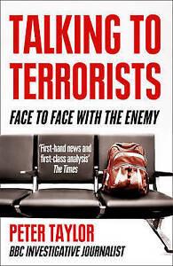 Talking to Terrorists, Peter Taylor