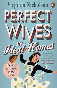 Perfect Wives in Ideal Homes  BOOK NEW