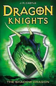 NEW The Shadow Dragon (Dragon Knights) by J. R. Castle