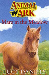Animal Ark: Mare in the Meadow, Daniels, Lucy | Paperback Book | Acceptable | 97