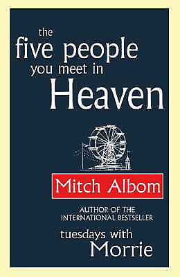 Mitch Albom  The Five People You Meet in Heaven Book