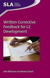 Written Corrective Feedback for L2 Development, John Bitchener