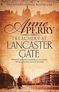 """VERY GOOD"" Perry, Anne, Treachery at Lancaster Gate (Thomas Pitt Mystery, Book"