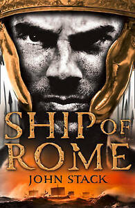 Masters of the Sea - Ship of Rome, John Stack, New Book