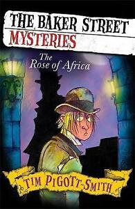Pigott-Smith, Tim, The Rose of Africa (Baker Street Mysteries), Very Good Book