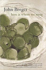 Berger John-Here Is Where We Meet  BOOK NEW