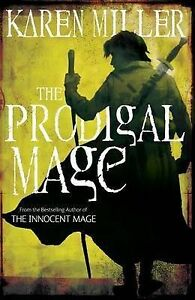 The-Prodigal-Mage-Book-one-Fishermans-Children-1-Karen-Miller-Book