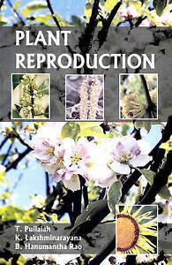 Plant Reproduction by Pullaiah, T., Lakshminarayana, K., Hanumanath, Rao
