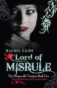 Lord of Misrule by Rachel Caine (Paperback, 2011)The Morganville Vampires Book 5