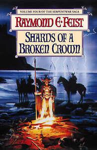 Shards-of-a-Broken-Crown-by-Raymond-E-Feist-Hardback-1998