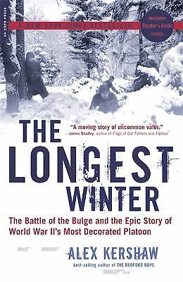 The Longest Winter : The Battle of the Bulge and the Epic Story of World