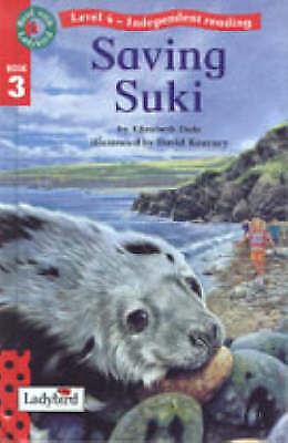Saving Suki (Read with Ladybird), Dale, Elizabeth, Very Good 0721419119