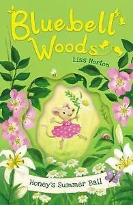 Bluebell Woods 2: Honey's Summer Ball, Liss Norton, New Book