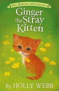 Ginger the Stray Kitten By Webb, Holly -Paperback