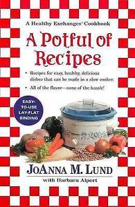 A Potful of Recipes: Recipes for Easy, Health, Devlious Dishes That Can Be Made