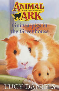 Good, Guinea-pigs In The Greenhouse (Animal Ark), Daniels, Lucy, Book