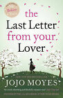 The Last Letter from Your Lover by Jojo Moyes (Paperback, 2011)