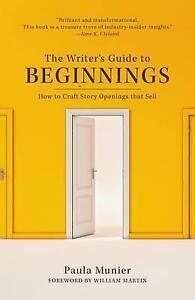 The Writer's Guide to Beginnings, Paula Munier