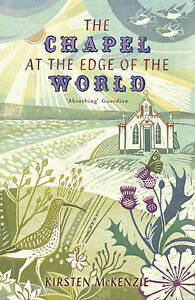 The Chapel At The Edge Of The World  BOOK NEW