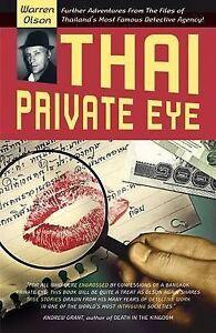 Thai Private Eye, Warren Olson