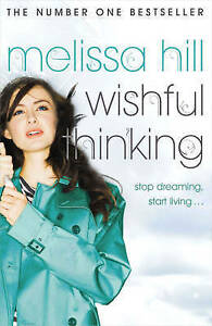 Wishful Thinking by Melissa Hill (Paperback)