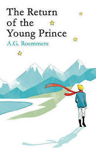 The Return of the Young Prince by A. G. Roemmers (Hardback, 2016)