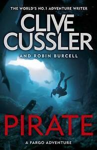 PIRATE - Clive Cussler - NEW Paperback - FREE FAST TRACKED P & H Australia