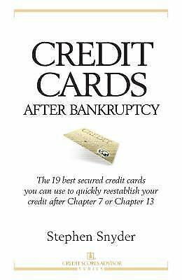 Credit Cards after Bankruptcy : The 19 Best Secured Credit Cards You Can (Best Cards After Bankruptcy)