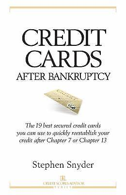 Credit Cards after Bankruptcy : The 19 Best Secured Credit Cards You Can
