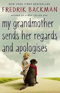My-Grandmother-Sends-Her-Regards-and-Apologises-Good-Condition-Book-Backman-F