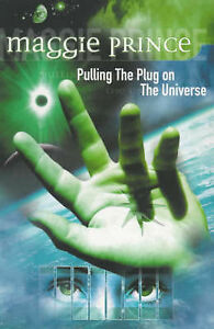 Pulling-the-Plug-on-the-Universe-Dolphin-Books-Maggie-Prince-Book