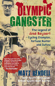 Olympic-Gangster-The-Legend-of-Jose-Beyaert-Cycling-Champion-Fortune-Hunter