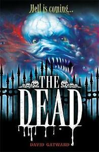 The Dead by David Gatward, Book, New (Paperback)