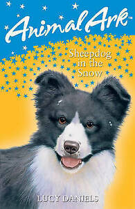 Daniels, Lucy, Sheepdog in the Snow (Animal Ark), Very Good Book