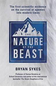 The Nature of the Beast: The First Scientific Evidence