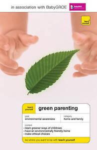 Teach Yourself Green Parenting (TYG), Cattanach, Lynoa, Good Book