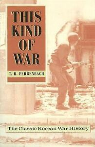 This-Kind-of-War-The-Classic-Korean-War-History-Fiftieth-Anniversary-Edition