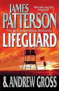 Lifeguard-by-James-Patterson-Andrew-Gross-Hardback-2005