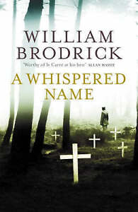 """""""VERY GOOD"""" Brodrick, William, A Whispered Name (Father Anselm Novels), Book"""